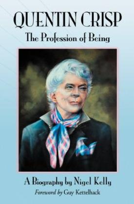 Quentin Crisp: The Profession of Being