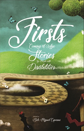Firsts: Coming of Age Stories by People with Disabilities